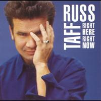 Russ Taff - Right Here, Right Now