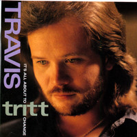 Travis Tritt - It's All About To Change