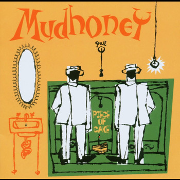 Mudhoney - Piece Of Cake [Expanded] (Explicit)