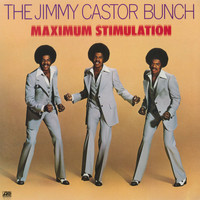 The Jimmy Castor Bunch - Maximum Stimulation