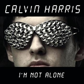 Calvin Harris - I'm Not Alone (Tiesto Remix)