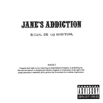 Jane's Addiction - Ritual De Lo Habitual (Amended Artwork) (Explicit)