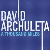 David Archuleta - A Thousand Miles