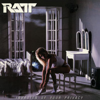 Ratt - Invasion of Privacy