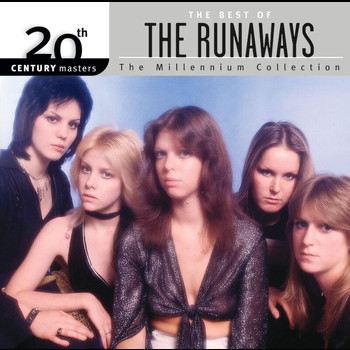 The Runaways - Best Of/20th Century