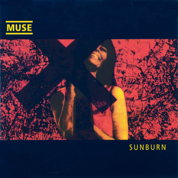 Muse - Sunburn