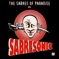 The Sabres Of Paradise - Sabresonic
