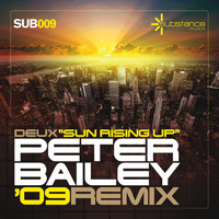 Deux - Sun Rising Up (Peter Bailey '09 Remix)