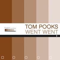 Tom Pooks - Went Went EP