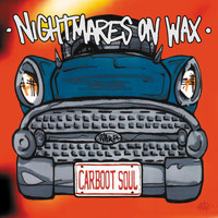 Nightmares On Wax - Carboot Soul