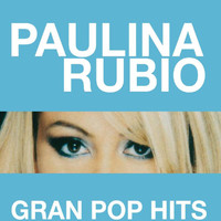 Paulina Rubio - Gran Pop Hits