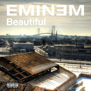 Eminem - Beautiful (International Version [Explicit])