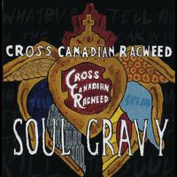 Cross Canadian Ragweed - Soul Gravy