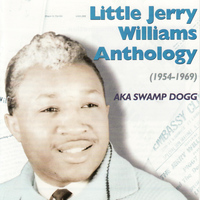 Little Jerry Williams - Little Jerry Williams Anthology (1954-1969)