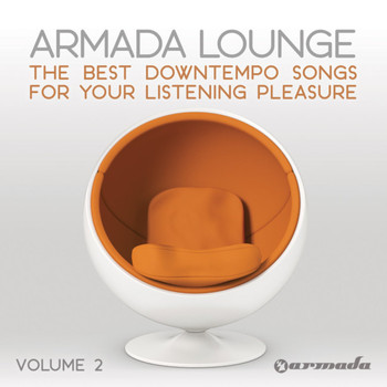 Various Artists - Armada Lounge, Vol. 2 (The Best Downtempo Songs For Your Listening Pleasure)