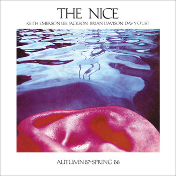 The Nice - Autumn 1967 And Spring 1968