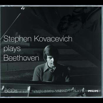 Stephen Kovacevich - Stephen Kovacevich plays Beethoven
