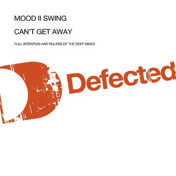 Mood II Swing - Can't Get Away
