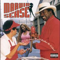 Marvin Sease - A Woman Would Rather Be Licked