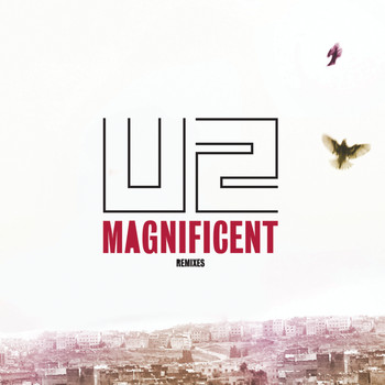 U2 - Magnificent (Remixes)