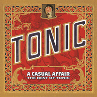 Tonic - A Casual Affair - The Best Of Tonic