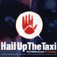 Sly & Robbie - Present The Taxi Gang - Hail Up The Taxi
