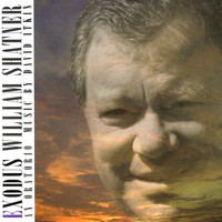 William Shatner - Exodus: An Oratorio In Three Parts