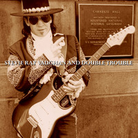 Stevie Ray Vaughan & Double Trouble - Live At Carnegie Hall
