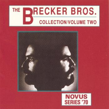 The Brecker Brothers - The Brecker Brothers Collection Vol.2