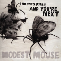 Modest Mouse - No One's First, And You're Next (Explicit)
