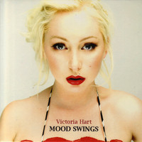 Victoria Hart - Mood Swings