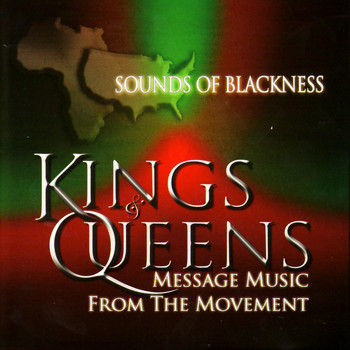 Sounds Of Blackness - Kings & Queens: Message Music From The Movement