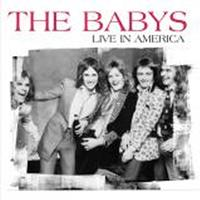 The Babys - Live In America