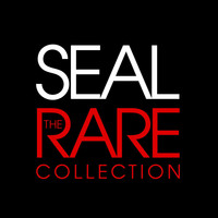Seal - The Rare Collection (Explicit)