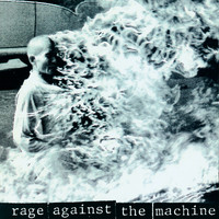 Rage Against The Machine - Rage Against The Machine (Explicit)