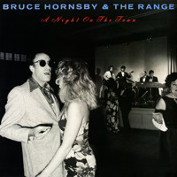 Bruce Hornsby and the Range - Night On The Town