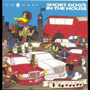 Too $hort - Short Dog's In The House (Explicit)