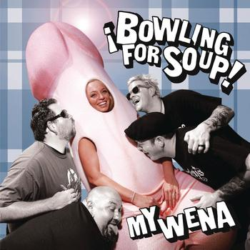 Bowling For Soup - My Wena