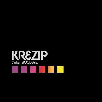 Krezip - Sweet Goodbye