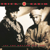 Eric B. & Rakim - Let The Rhythm Hit 'Em (Explicit)