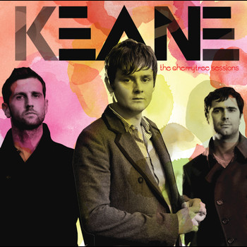 Keane - Cherrytree Sessions