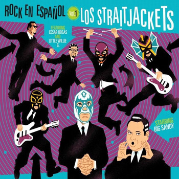 Los Straitjackets - Rock en Espanol, Vol. 1