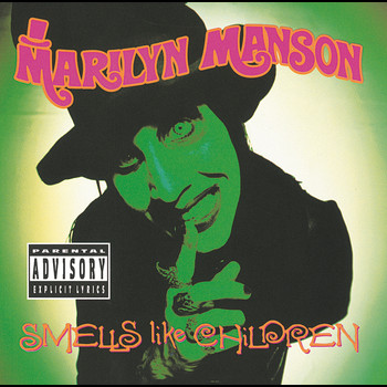 Marilyn Manson - Smells Like Children (Explicit)