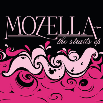MoZella - The Straits EP