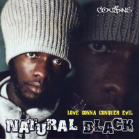 Natural Black - Love Gonna Conquer Evil