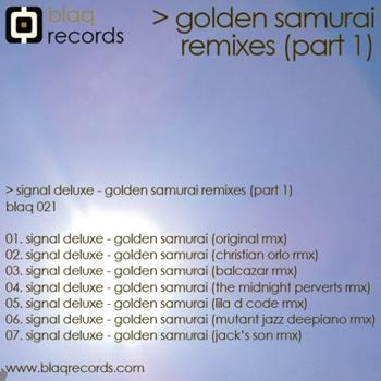 Signal Deluxe - Golden Samurai Remixes EP