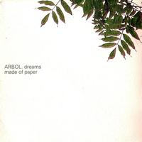 Arbol - dreams made of paper