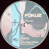 Aorta - Love Hope & Future / Letting Go