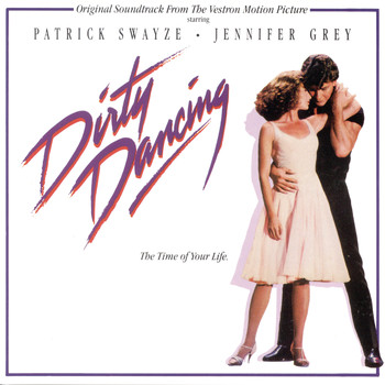 Various Artists - Dirty Dancing (Original Motion Picture Soundtrack)