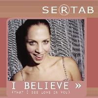 Sertab Erener - I Believe (That I See Love In You)